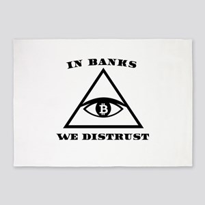 In Banks We Distrust (Bitcoin Desig 5'x7'Area Rug
