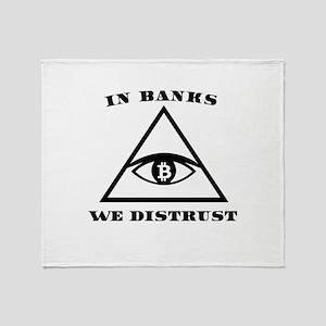 In Banks We Distrust (Bitcoin Design Throw Blanket