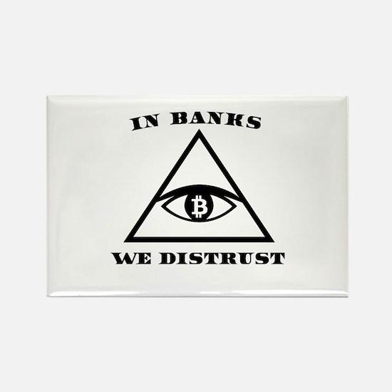 In Banks We Distrust (Bitcoin Design) Magnets