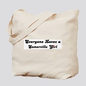 Loves Somerville Girl Tote Bag