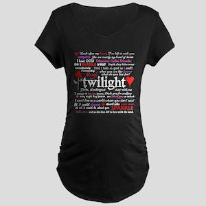 Twilight Quotes Maternity Dark T-Shirt