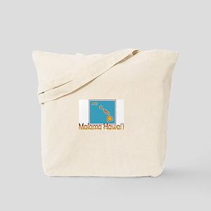 Malama Hawaii Tote Bag