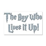 The Boy Who Lives It Up Car Magnet 20 x 12