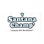 'Champ' so Crisp Aluminum License Plate