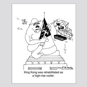 King Kong As A Roofer Small Poster