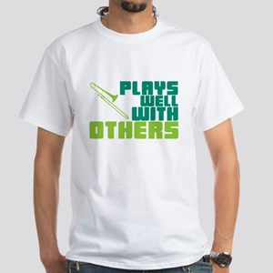 Trombone Plays Well White T-Shirt