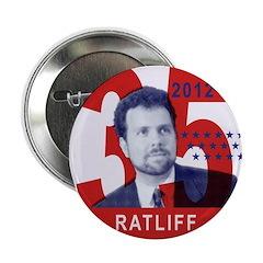 """RATLIFF FOR PRESIDENT 2.25"""" Button"""