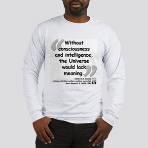 Simak Universe Quote Long Sleeve T-Shirt