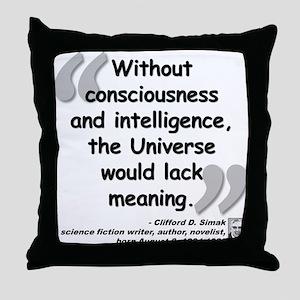 Simak Universe Quote Throw Pillow