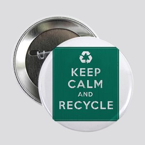 """Keep Calm and Recycle 2.25"""" Button"""