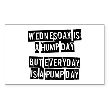 Pump day Sticker (Rectangle)