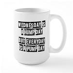 Pump day Large Mug