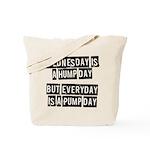 Pump day Tote Bag