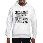 Pump day Hooded Sweatshirt