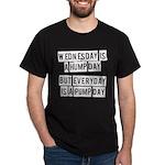 Pump day Dark T-Shirt