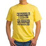 Pump day Yellow T-Shirt