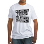 Pump day Fitted T-Shirt