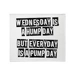 Pump day Throw Blanket