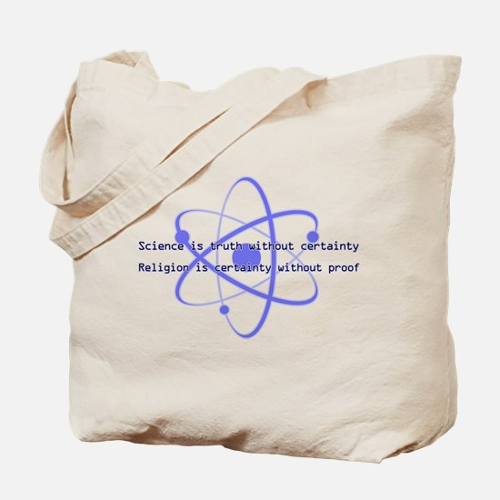 Science Is Truth Tote Bag
