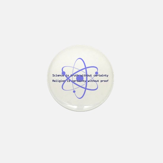 Science Is Truth Mini Button