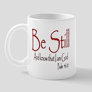 Be Still (2) Mug