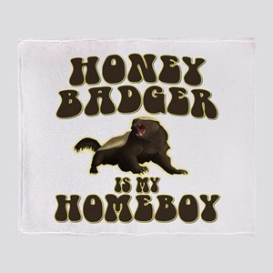 Honey Badger Is My Homeboy Throw Blanket