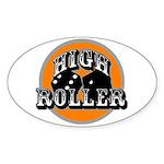 High roller Oval Sticker