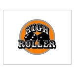 High roller Small Poster