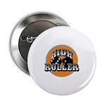 High roller 2.25
