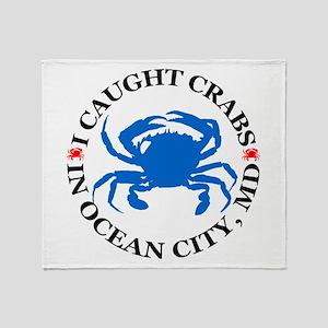 I caught crabs in Ocean City Throw Blanket