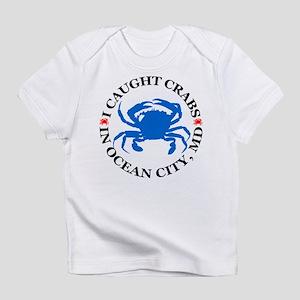 I caught crabs in Ocean City Infant T-Shirt
