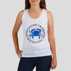 I caught crabs in Ocean City Women's Tank Top