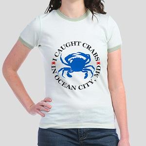 I caught crabs in Ocean City Jr. Ringer T-Shirt
