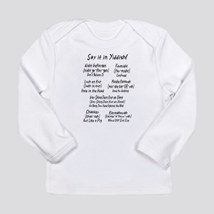 Say it in Yiddish! Long Sleeve T-Shirt