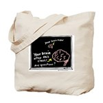 Your Brain Tote Bag