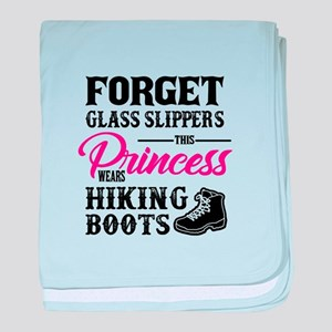Forget Princess Hiking Boots Design baby blanket