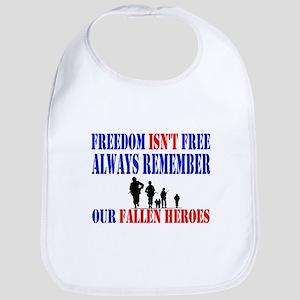 Freedom Isnt Free Bib