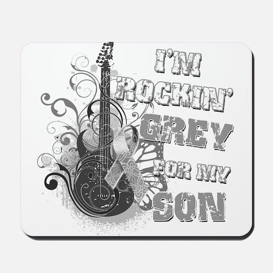I'm Rockin' Grey for my Son Mousepad