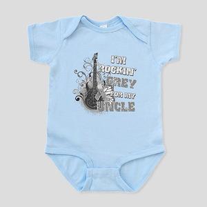I'm Rockin' Grey for my Uncle Infant Bodysuit