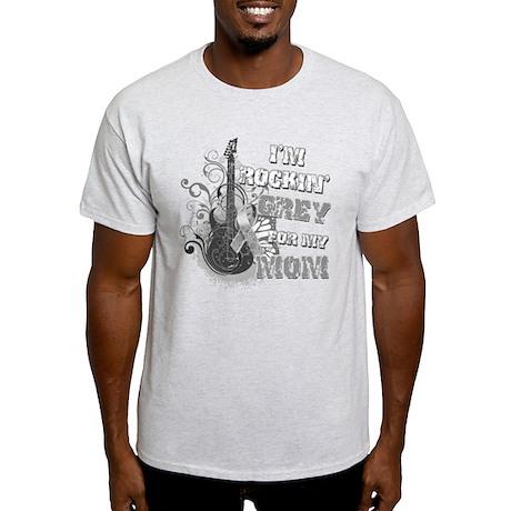 I'm Rockin' Grey for my Mom Light T-Shirt
