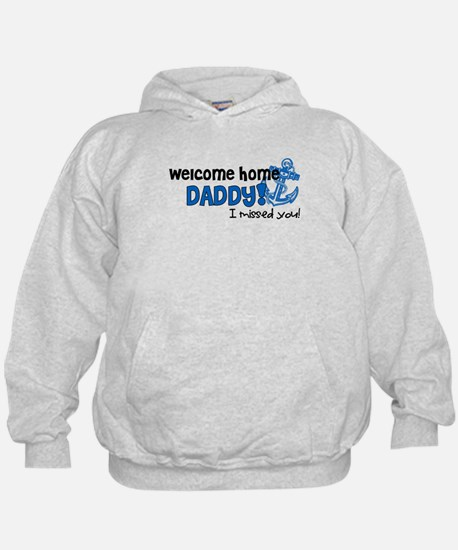 Welcome Home Daddy *navy* Hoodie