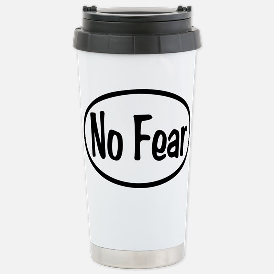 No Fear Oval Stainless Steel Travel Mug