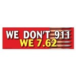 TG 39 We dont 911 Bumper Sticker