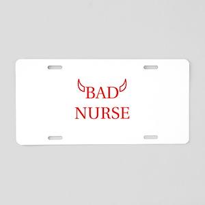 Bad Nurse Aluminum License Plate