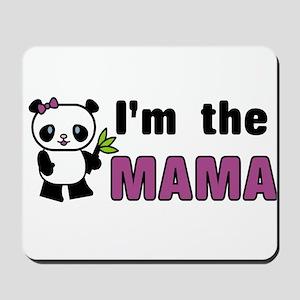 I'm the Mama Mousepad