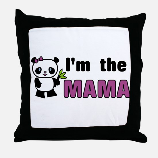 I'm the Mama Throw Pillow