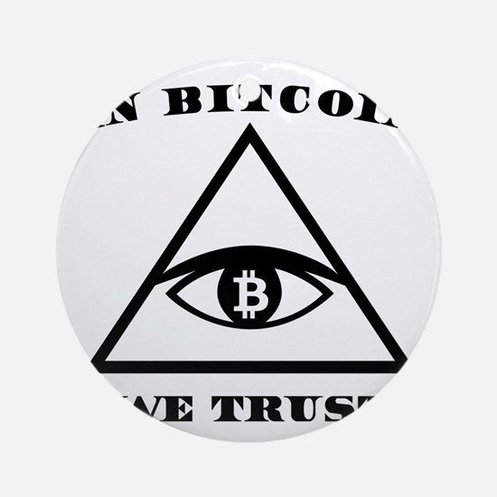 In Bitcoin We Trust Crypto Alt Curr Round Ornament