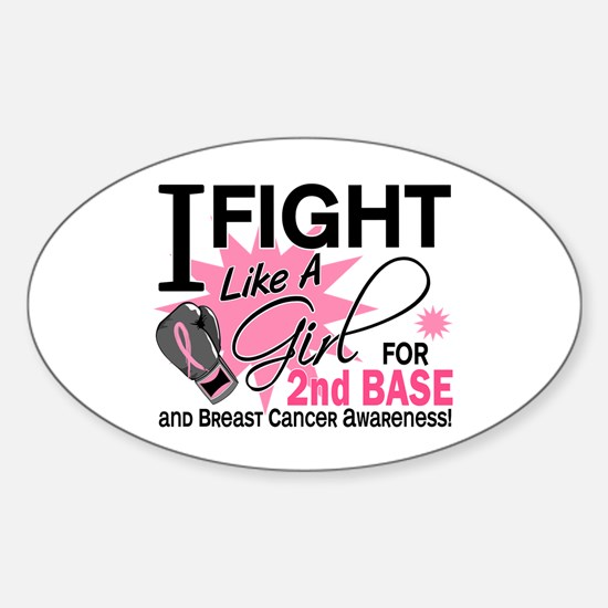 Fight Like A Girl Breast Cancer Sticker (Oval)