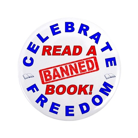 """Read a Banned Book! 3.5"""" Button"""