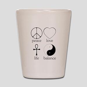 Peace Love Life Balance Shot Glass